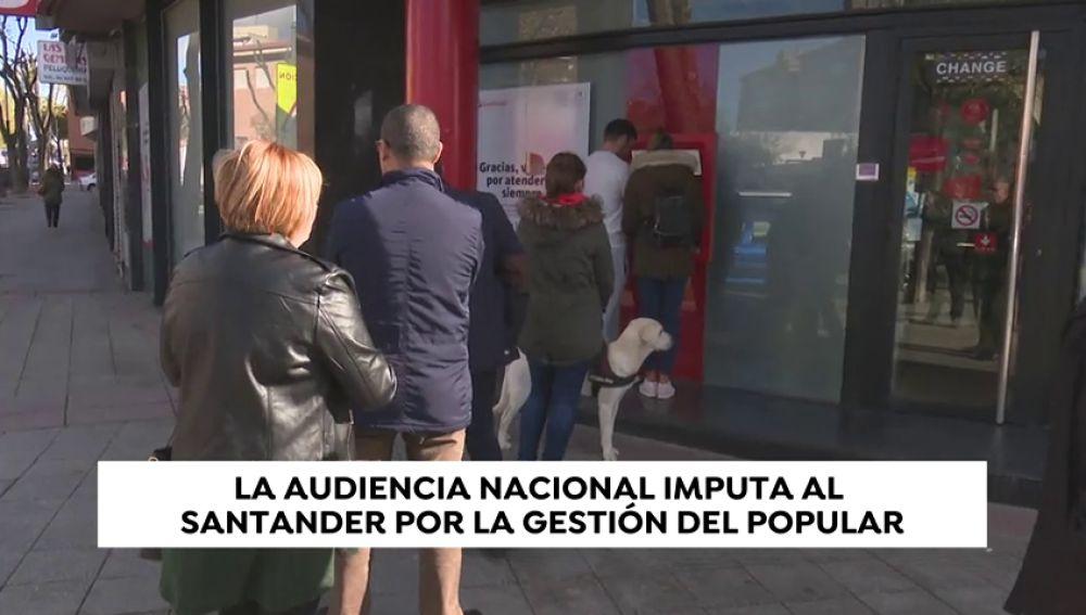 El Santander hereda tras la fusión la imputación del Popular por su quiebra