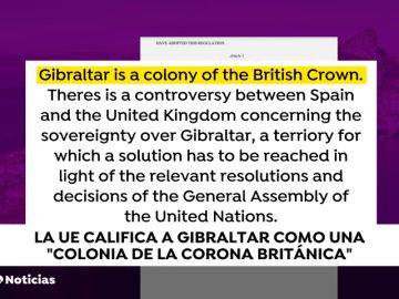 La Unión Europea pone por escrito que Gibraltar es una colonia