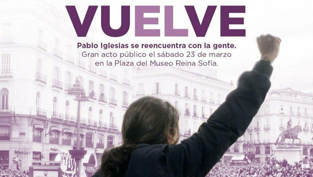 El cartel publicado por la formación morada para anunciar el regreso de Pablo Iglesias