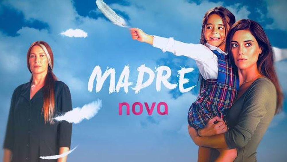 'Madre' llega a Nova