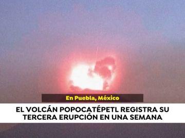 El volcán Popocatépetl vuelve a erupcionar