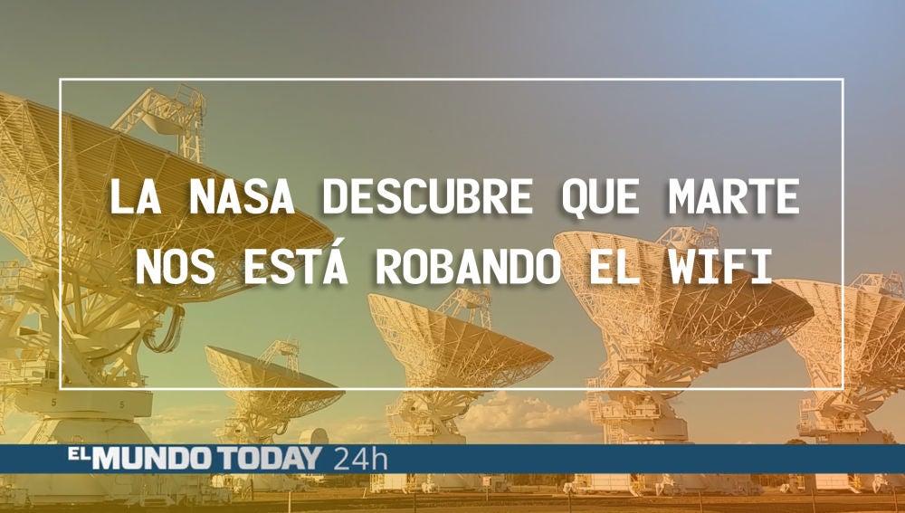 Marte nos está robando el WIFI