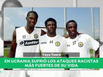 "Yaya Touré revela el calvario que vivió en la Liga ucraniana: ""Me gritaban 'negro de mierda, vuelve a casa'"""