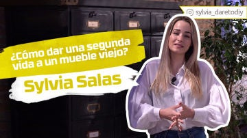 Sylvia Salas nos enseña cómo dar una segunda vida a un mueble viejo