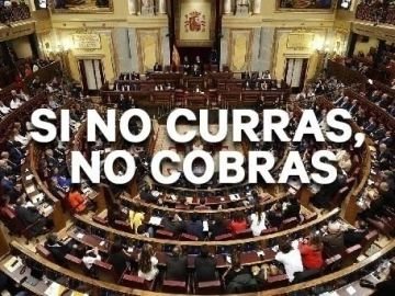Imagen oficial de la campaña 'Si no curras, no cobras'
