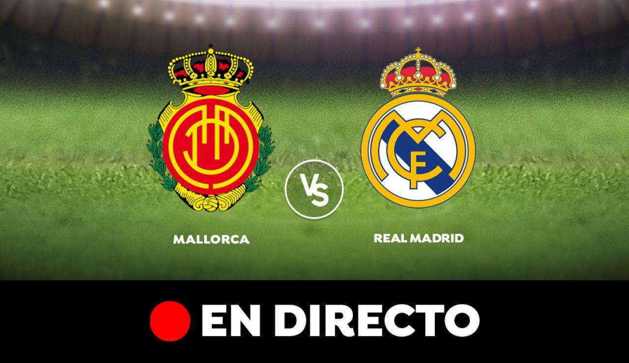 Mallorca vs Real Madrid, partido de LaLiga