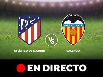 Atlético de Madrid vs Valencia, partido de Liga