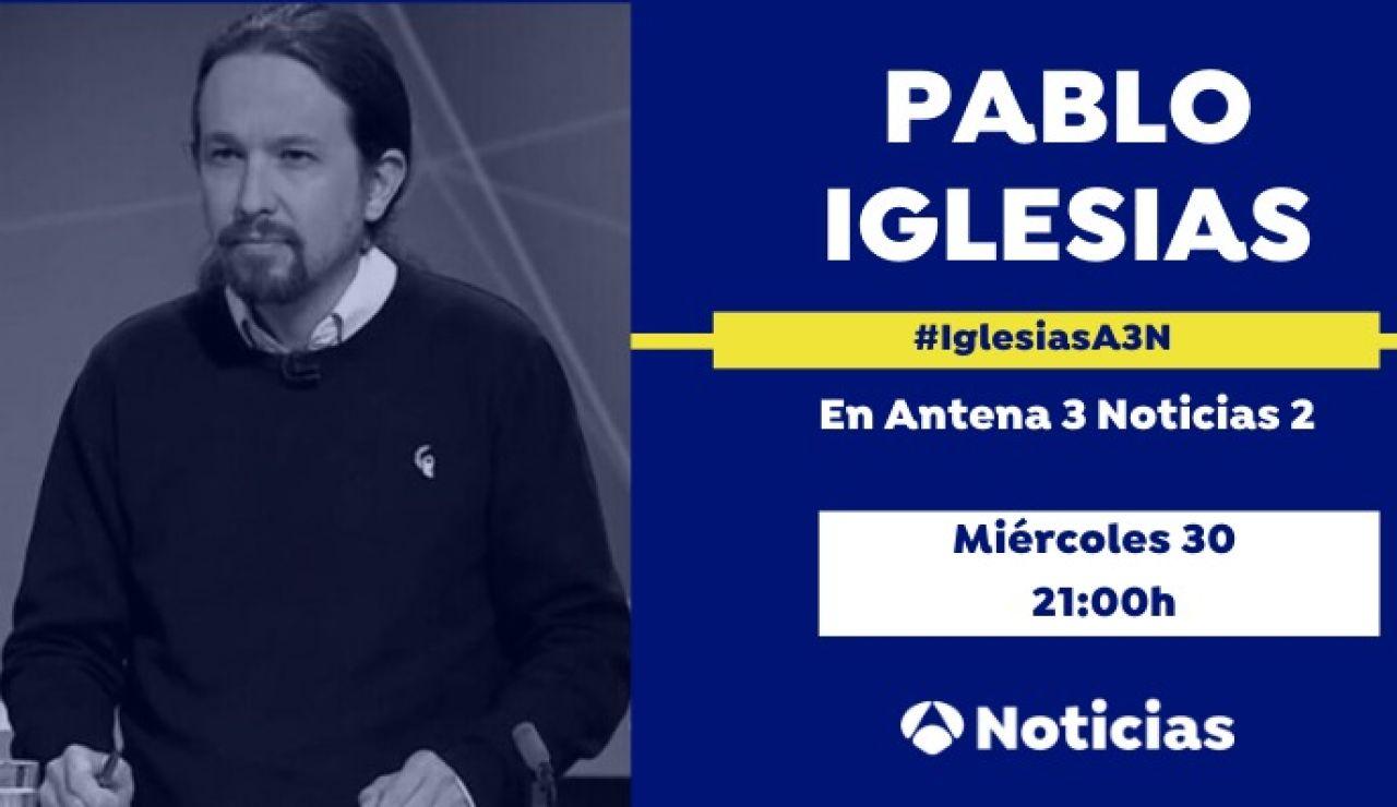 Entrevista a Pablo Iglesias este miércoles en Antena 3 Noticias 2