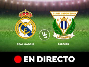 Real Madrid - Leganés: Resultado, resumen y goles del partido de hoy, en directo   Liga Santander