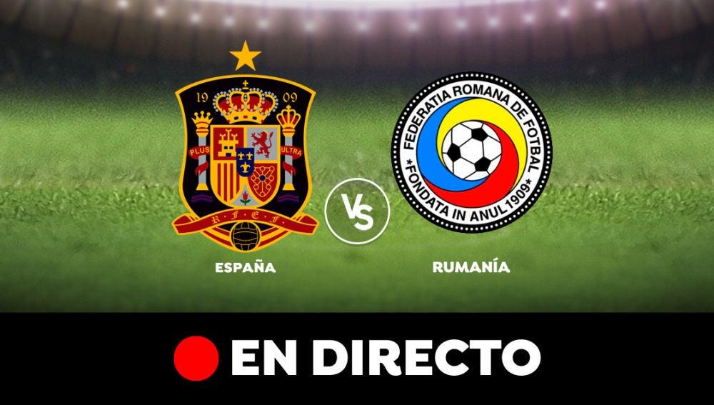 España vs Rumanía, en directo
