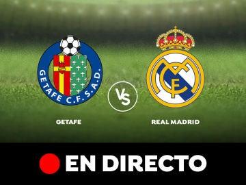 Getafe - Real Madrid: Liga Santander, en directo