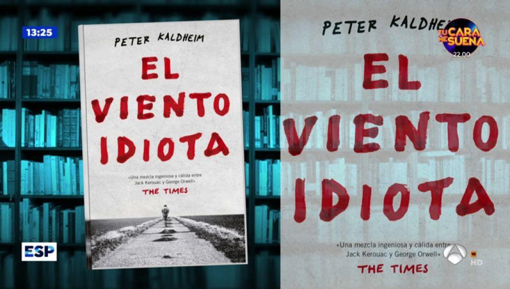 Los libros que recomienda Espejo Público: 'El viento idiota' y 'Memorias heterodoxas'