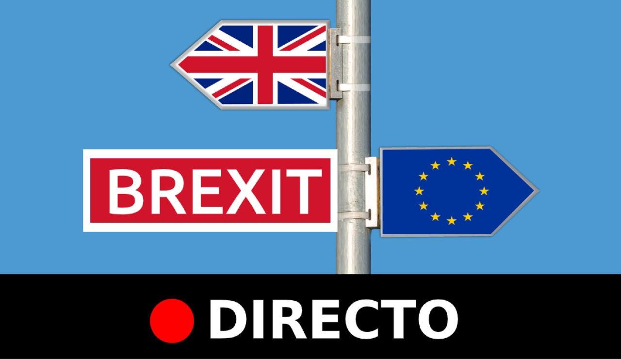 Brexit en directo: Última hora de la salida del Reino Unido de la Unión Europea