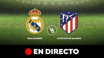 Real Madrid - Atlético de Madrid: Liga Santander, en directo