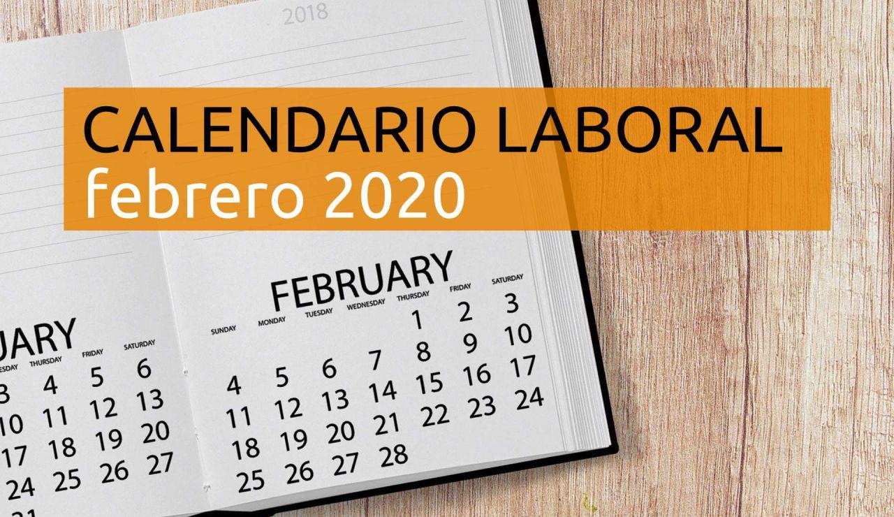 Calendario laboral febrero 2020: Días festivos y puentes