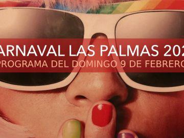 Carnaval de Las Palmas 2020: Programa de hoy domingo 9 de febrero