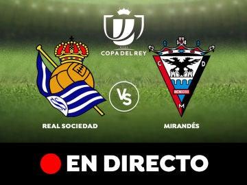 Real Sociedad - Mirandés, semifinal de Copa del Rey