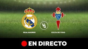 Real Madrid - Celta de Vigo: Liga Santander, en directo
