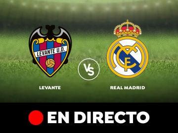 Levante - Real Madrid: Liga Santander, en directo