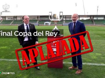 Aplazada la final de la Copa del Rey entre Real Sociedad y Athletic de Bilbao del 18 de abril por el coronavirus