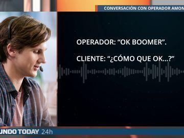 """Un teleoperador respondía siempre """"ok boomer"""""""