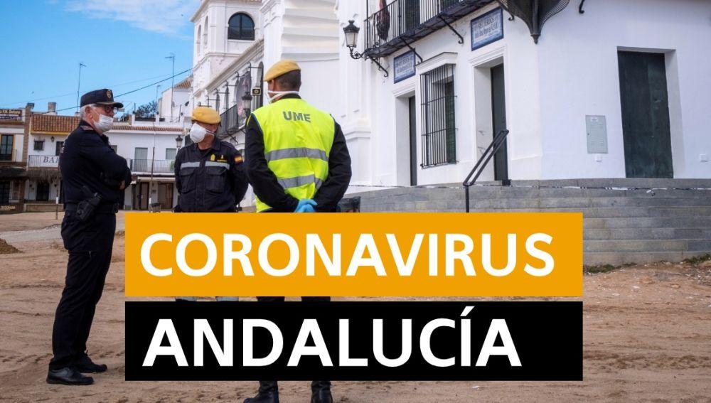 Coronavirus Andalucía: Última hora y noticias hoy, en directo