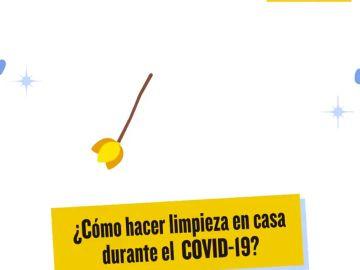 ¿Cómo se debe hacer la limpieza de la casa durante la crisis del coronavirus?