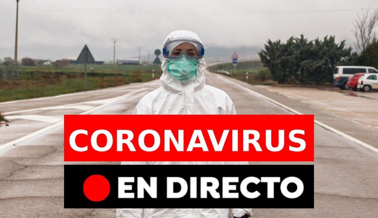 Coronavirus España: Última hora y noticias hoy, en directo