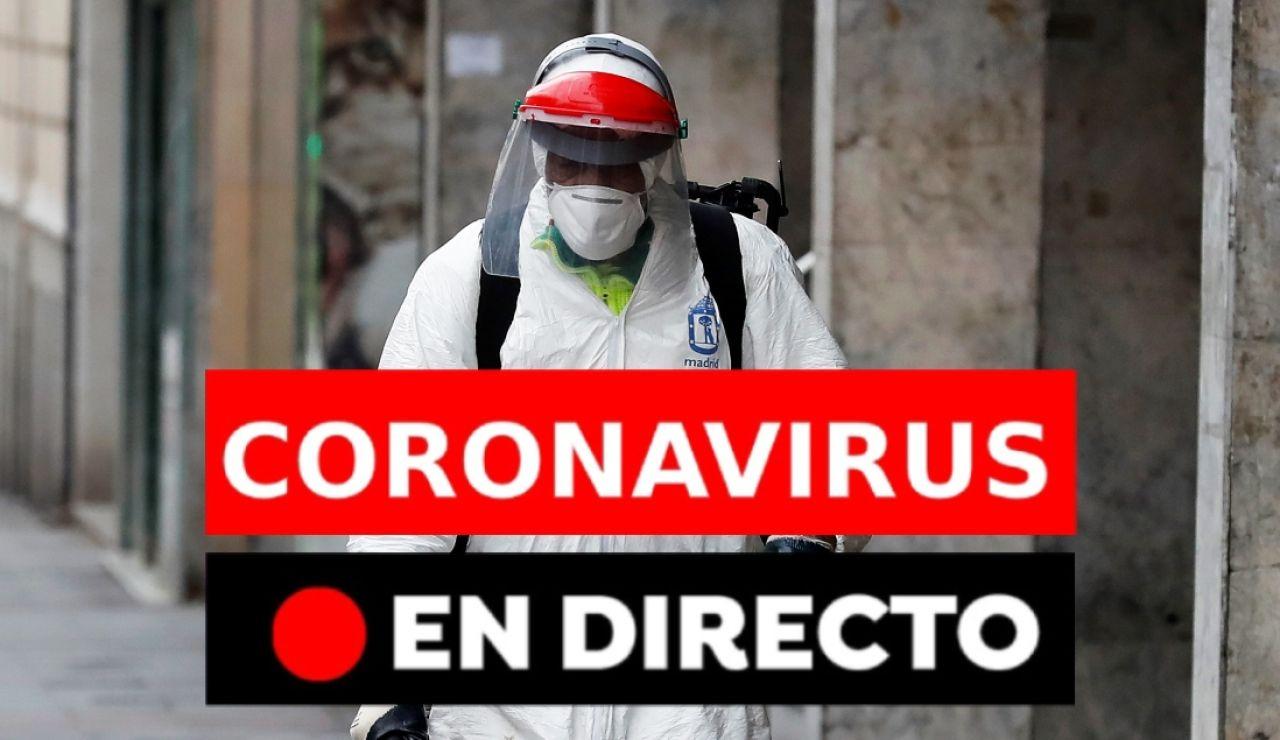 Coronavirus España: Datos, noticias de hoy y última hora del Covid-19, en directo