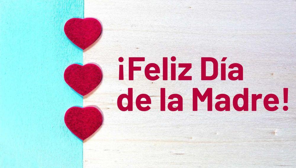 ¡Feliz Día de la Madre 2020! 10 frases para felicitar el 3 de mayo