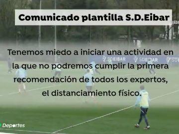 """La plantilla del Eibar, sobre la vuelta al fútbol tras el coronavirus: """"Tenemos miedo"""""""