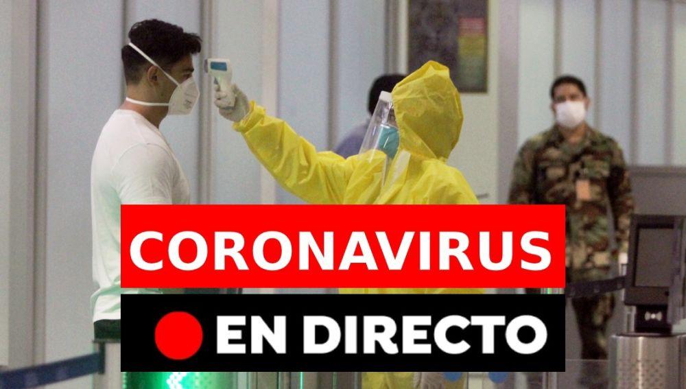 Coronavirus España: Casos de contagios y fallecidos y la desescalada, última hora en directo