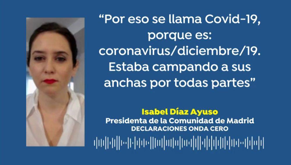 """Isabel Díaz Ayuso afirma que la """"d"""" de Covid-19 significa que el coronavirus lleva """"campando a sus anchas desde diciembre"""""""