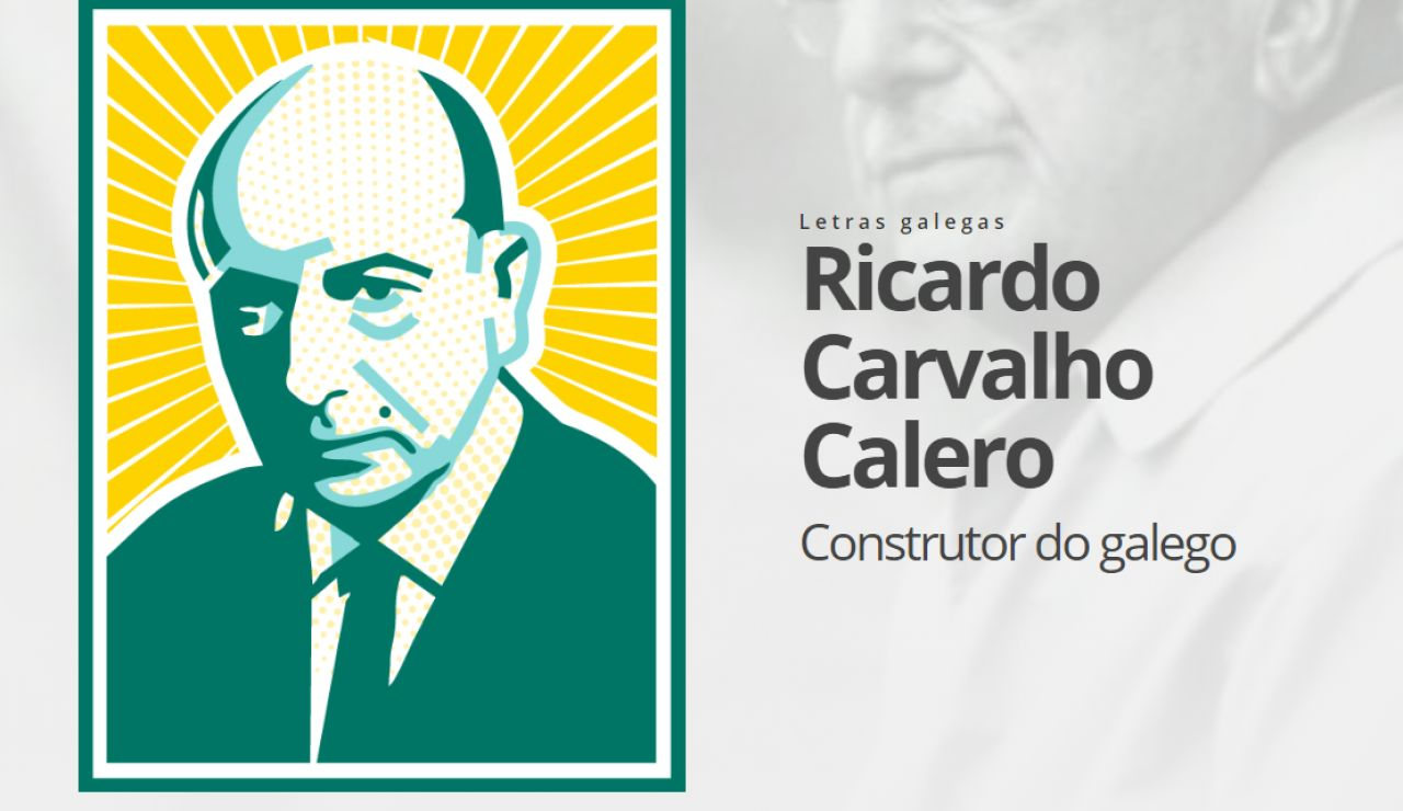 Día das Letras Galegas 2020 _ Ricardo Carvalho Calero