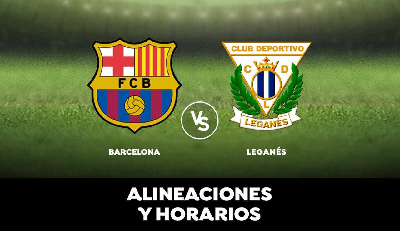 Barcelona - Leganés: Alineaciones, horario y dónde ver el partido de la Liga Santander en directo
