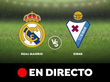 Real Madrid - Eibar: Liga Santander, en directo