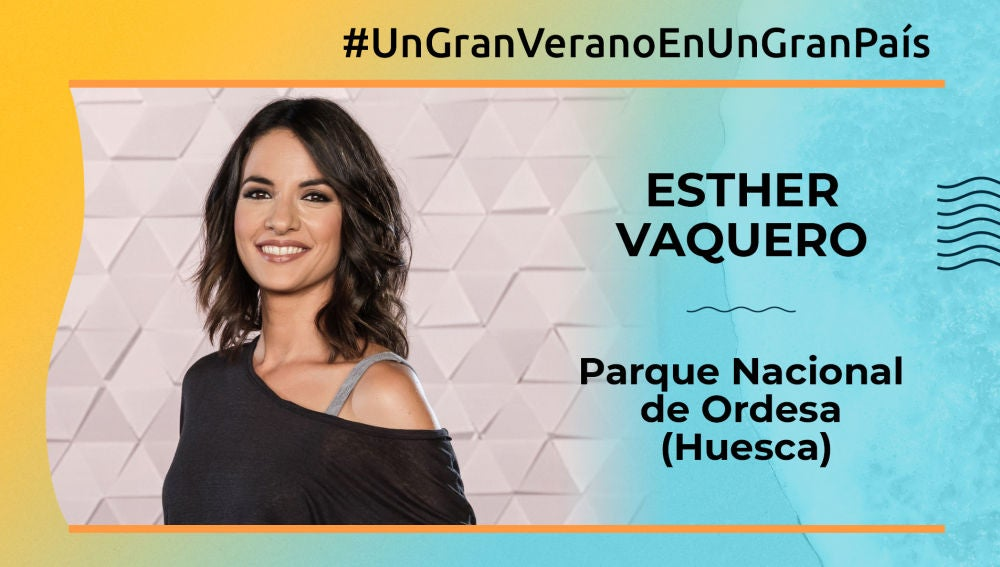 """Esther Vaquero: """"Un lugar para perderme sería el Parque Nacional de Ordesa de Huesca"""""""