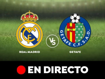 Real Madrid - Getafe: Resultado y goles del partido de hoy, en directo   Liga Santander