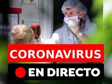 Coronavirus España última hora: Rebrotes, datos y nueva normalidad hoy, en directo