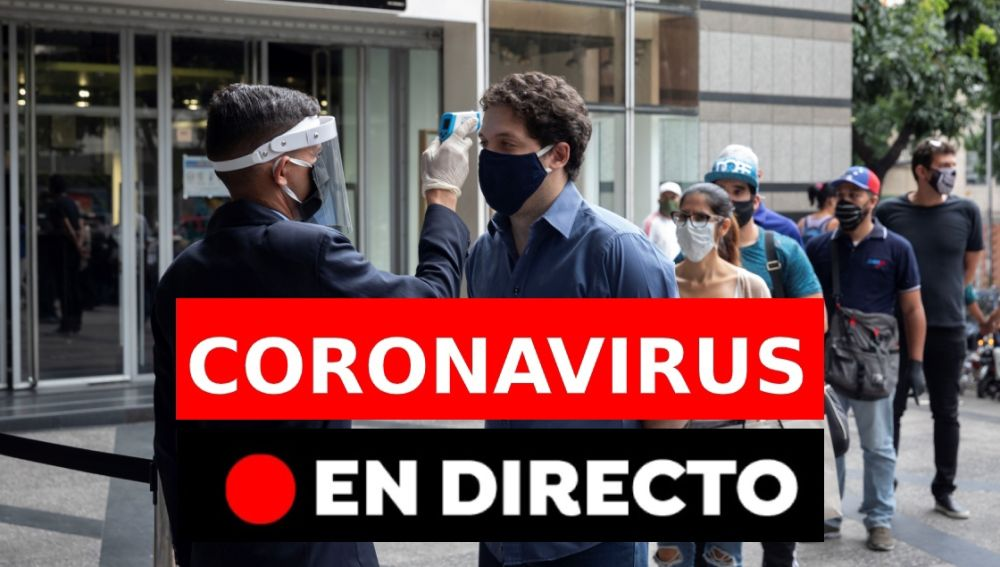 Coronavirus España última hora: Rebrotes, casos, muertos y nueva normalidad, en directo
