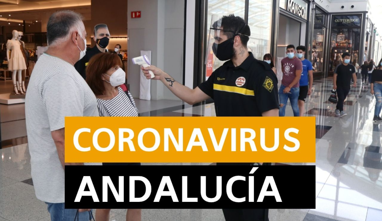 Coronavirus Andalucía: Rebrotes, datos y noticias hoy viernes 3 de julio, en directo | Última hora Andalucía