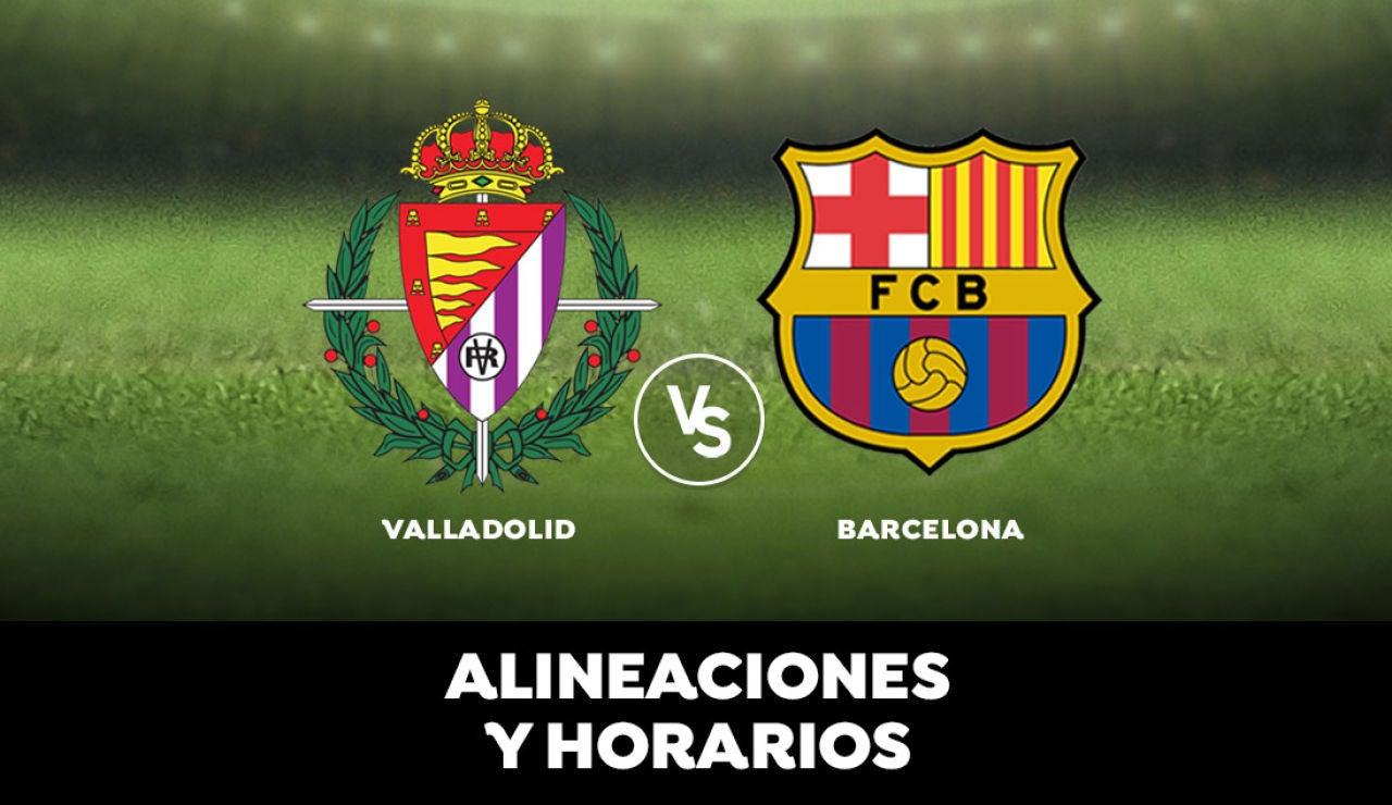 Valladolid - Barcelona: Alineaciones, horario y dónde ver el partido de la Liga Santander en directo