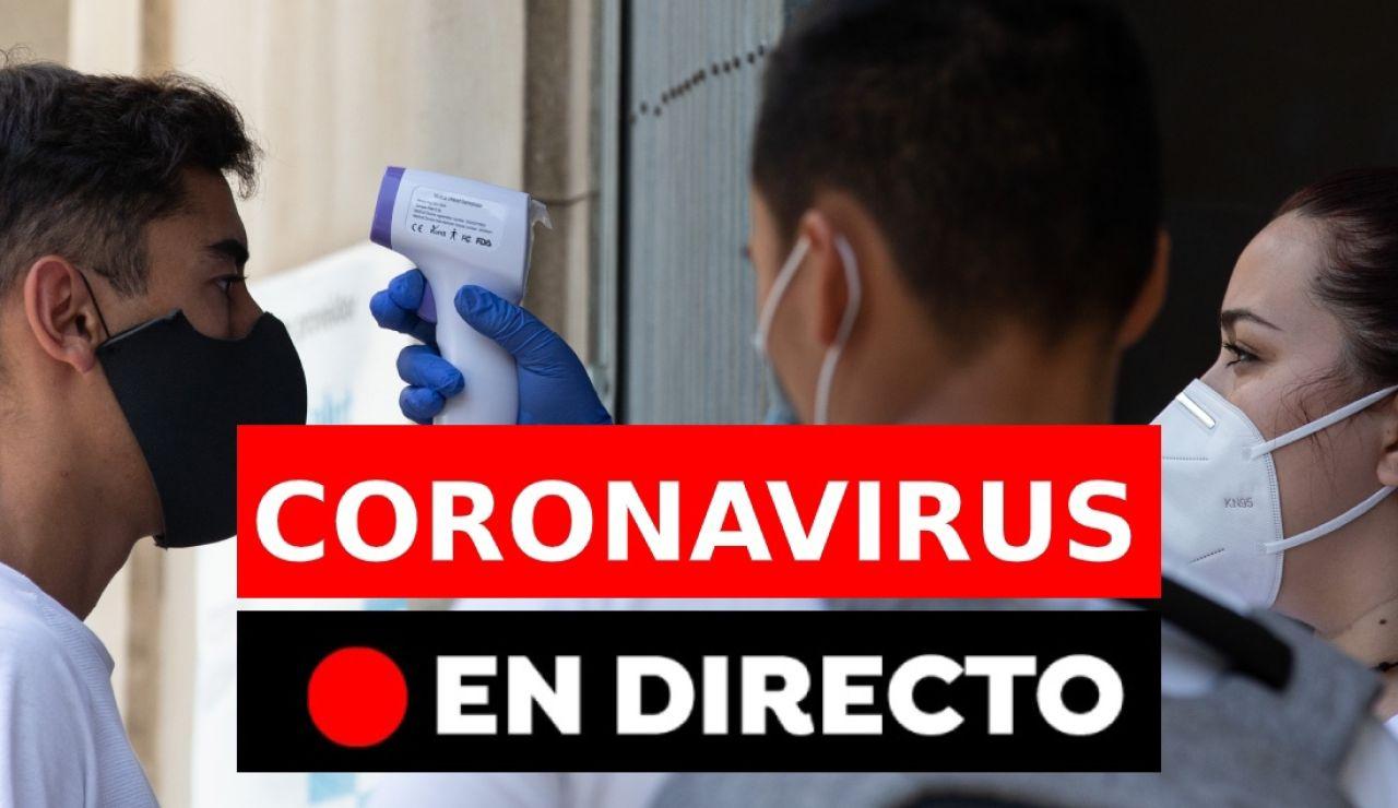 Coronavirus España | Rebrotes, noticias y datos de hoy martes 14 de julio, en directo | Coronavirus discover