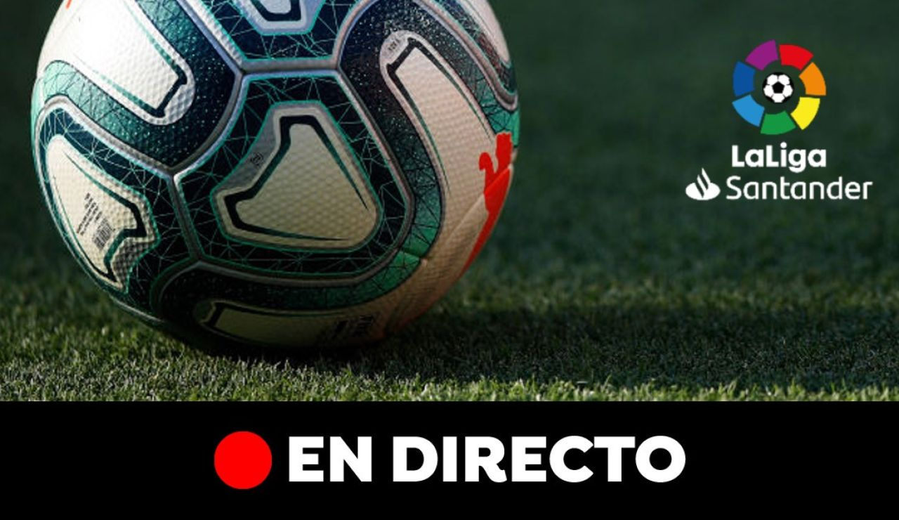 Liga Santander, en directo: partidos de la jornada 37
