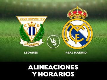 Leganés - Real Madrid: Horario, alineaciones y dónde ver el partido de la Liga Santander en directo