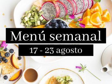 Menú semanal saludable 2020: Semana del 17 al 23 de agosto