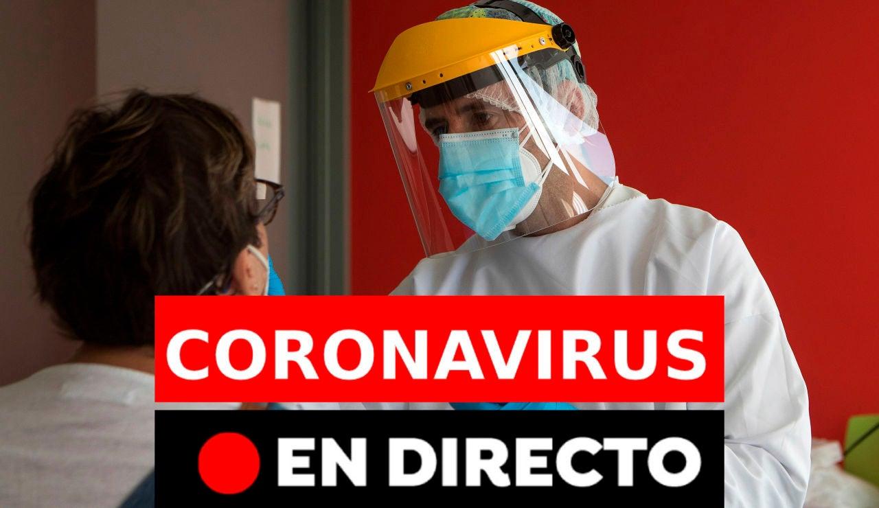 Coronavirus en España hoy: Rebrotes, datos y noticias de última hora, en directo