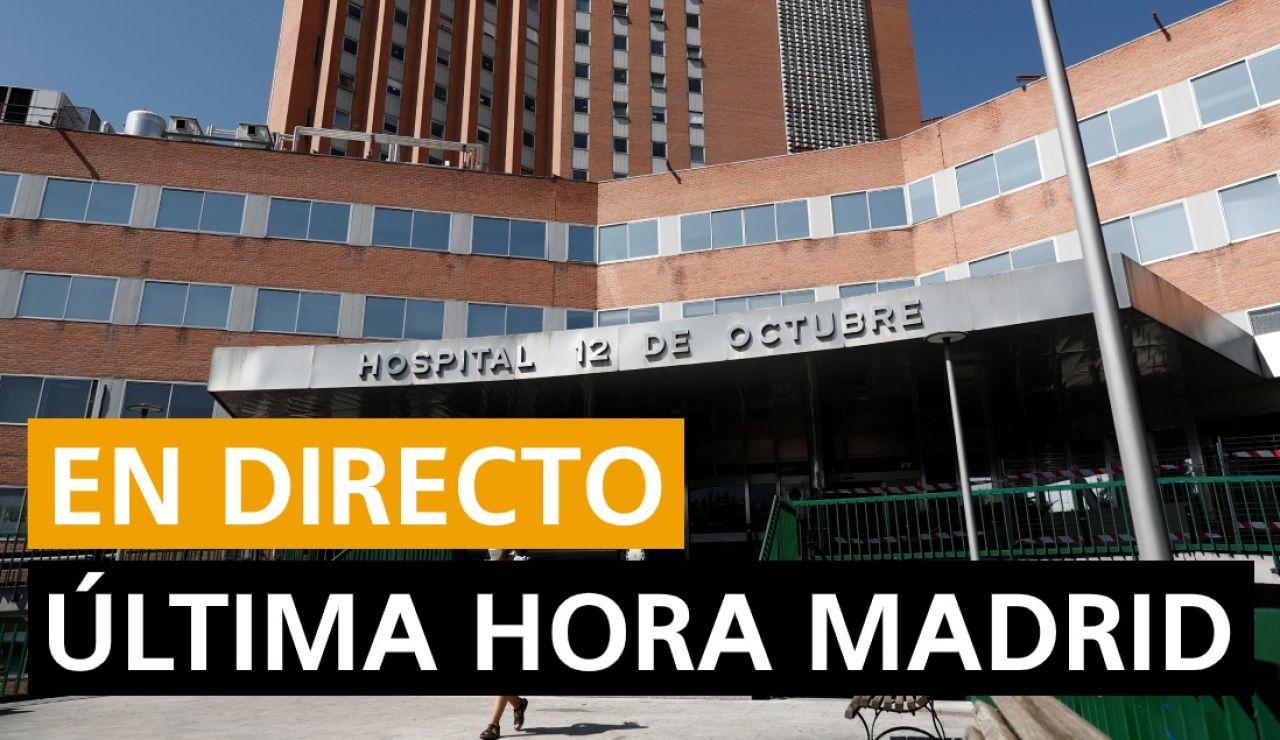 Coronavirus Madrid: Última hora Madrid hoy, en directo