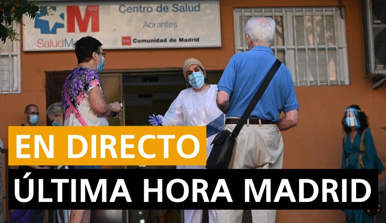 Madrid última hora: Coronavirus, rebrotes, sucesos y noticias en Madrid hoy