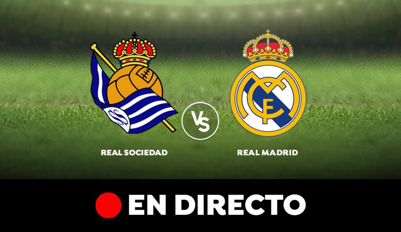 Real Sociedad - Real Madrid: Partido de hoy de Liga Santander, en directo